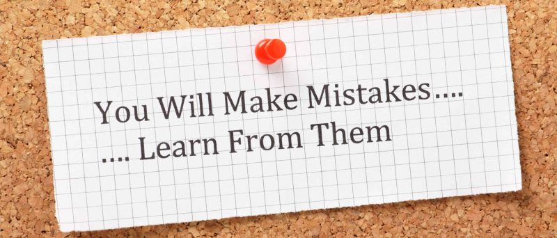 Mistakes will happen.